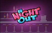 Night Out / Вечеринка