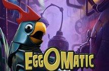 Eggomatic / Фабрика Яєць